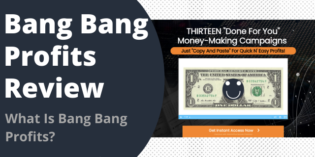 What Is Bang Bang Profits?
