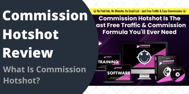 What Is Commission Hotshot?