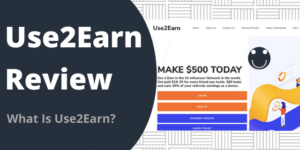 What Is Use2Earn?