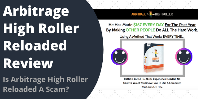 Is Arbitrage High Roller Reloaded A Scam?