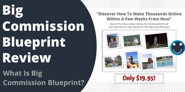 What Is Big Commission Blueprint?