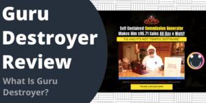 What Is Guru Destroyer?