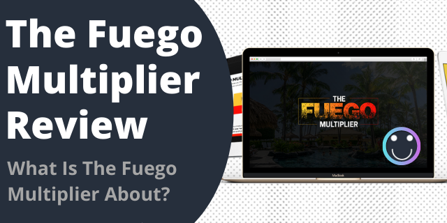 What Is The Fuego Multiplier About?