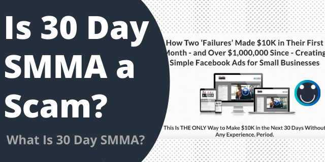Is 30 Day SMMA A Scam?