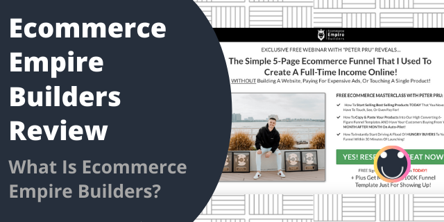 What Is Ecommerce Empire Builders?