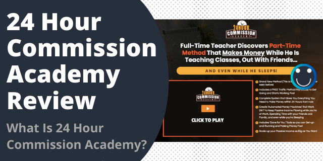 What Is 24 Hour Commission Academy?