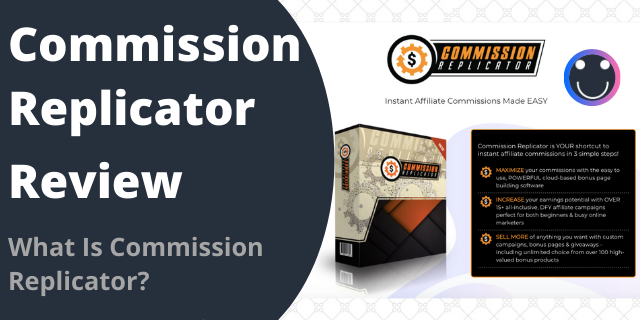 What Is Commission Replicator?