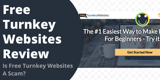 Is Free Turnkey Websites A Scam?