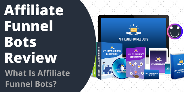 What Is Affiliate Funnel Bots?