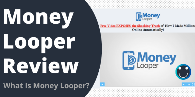 What Is Money Looper?