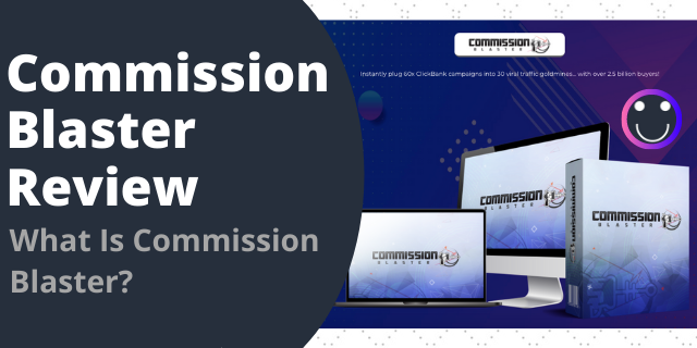What Is Commission Blaster?