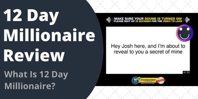 12 Day Millionaire Review