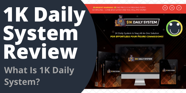 What Is 1K Daily System?