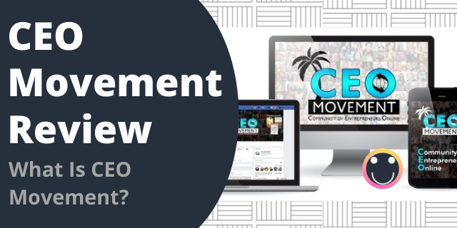 What Is CEO Movement?