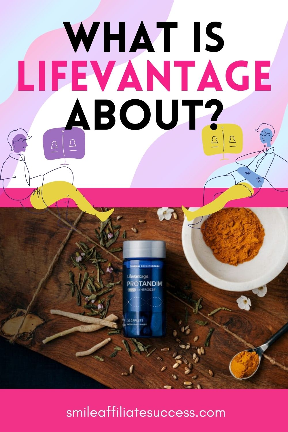 What Is LifeVantage About?