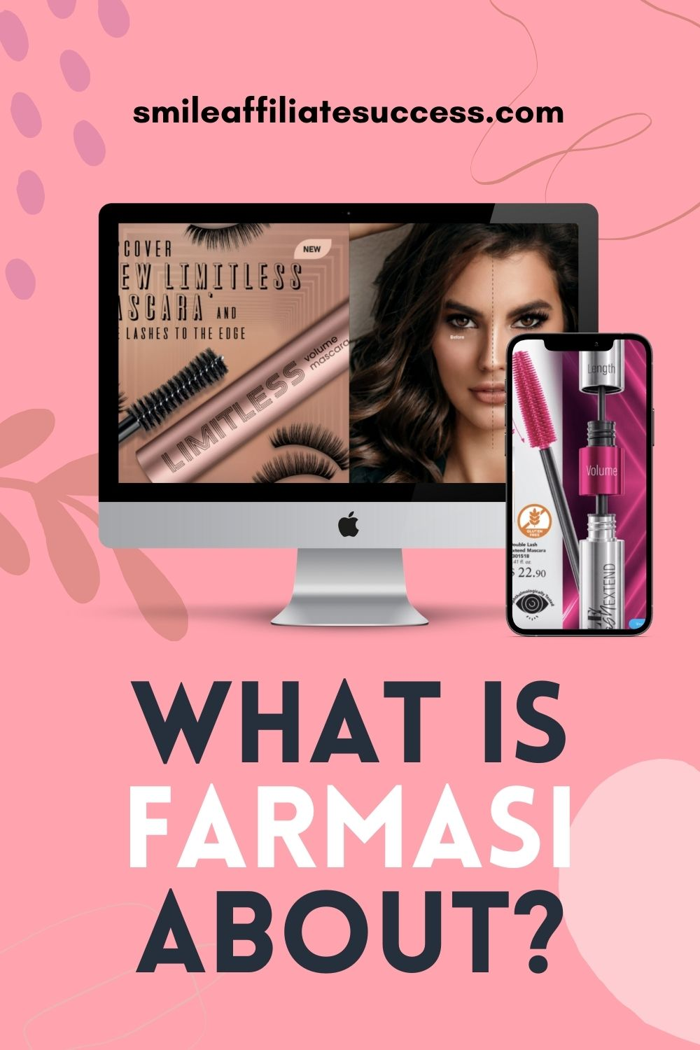 What Is Farmasi About?
