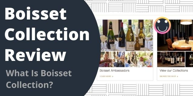 What Is Boisset Collection?