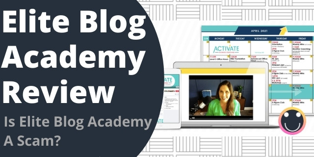 Is Elite Blog Academy A Scam?