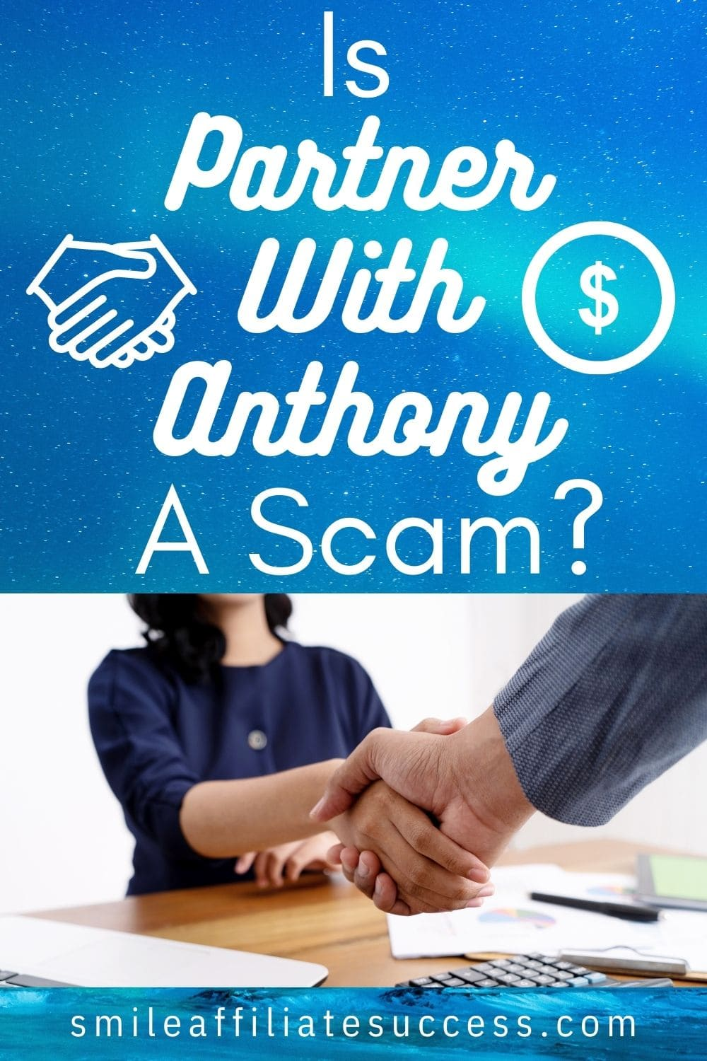 Is Partner With Anthony A Scam?